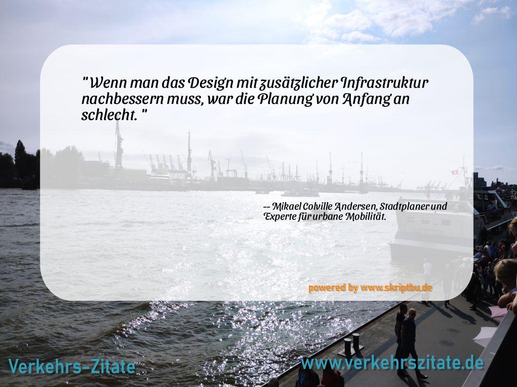 Wenn man das Design mit zusätzlicher Infrastruktur nachbessern muss, war die Planung von Anfang an schlecht., Mikael Colville Andersen, Stadtplaner und Experte für urbane Mobilität.