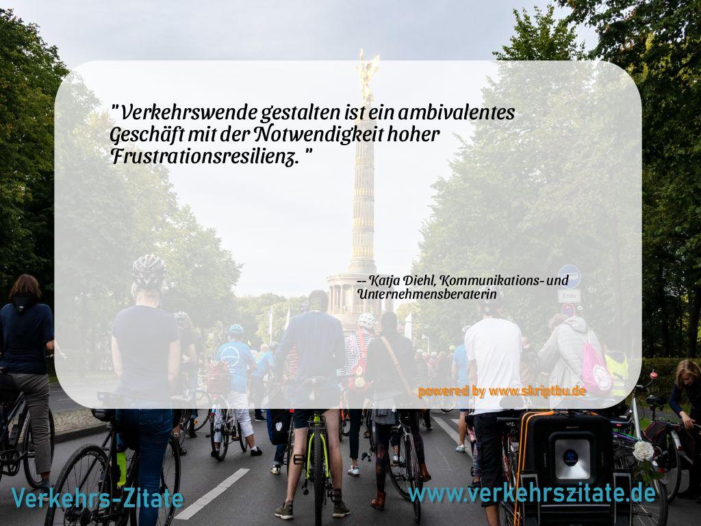 Verkehrswende gestalten ist ein ambivalentes Geschäft mit der Notwendigkeit hoher Frustrationsresilienz., Katja Diehl, Kommunikations- und Unternehmensberaterin