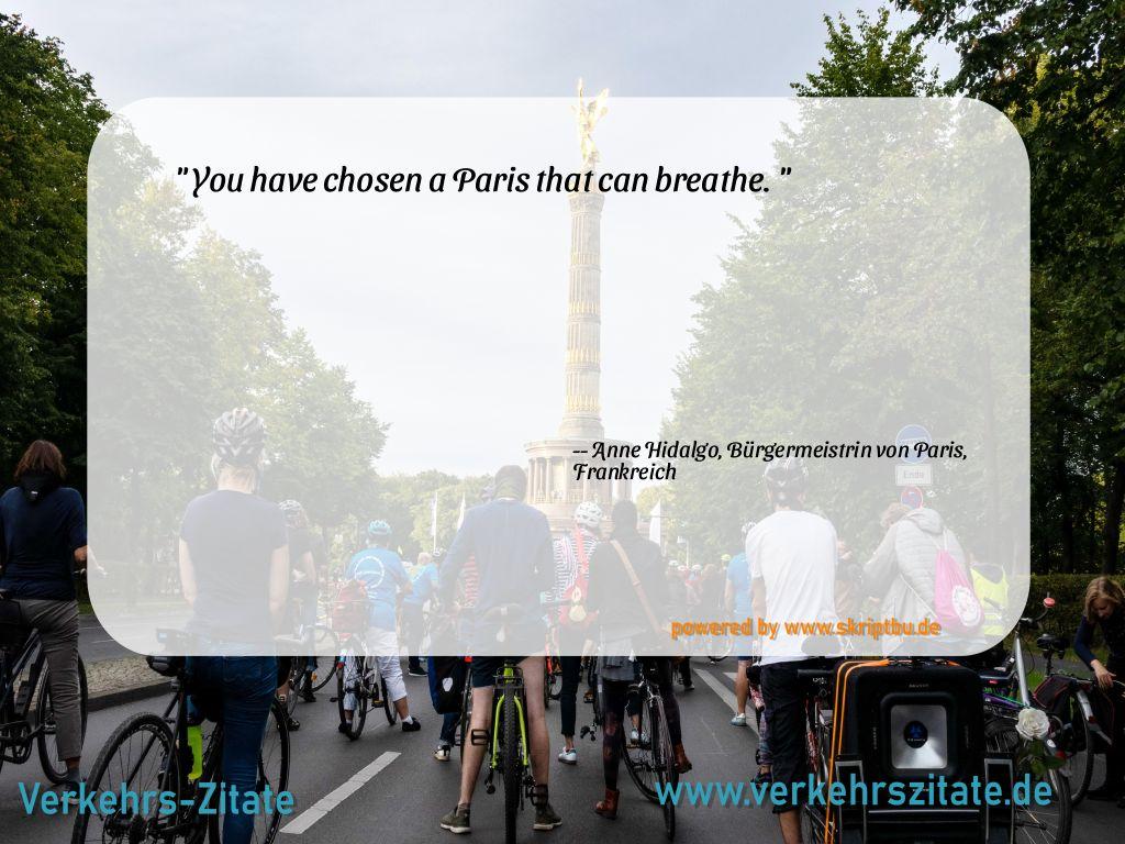You have chosen a Paris that can breathe., Anne Hidalgo, Bürgermeistrin von Paris, Frankreich